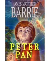 Картинка к книге Мэтью Джеймс Барри - Питер Пэн (Peter Pan). На английском языке