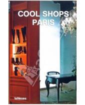 Картинка к книге Llorenc Bonet - Cool Shops Paris