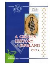 Картинка к книге Чарльз Диккенс - История Англии для детей. Часть 1 (на английском языке)