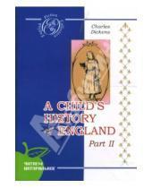 Картинка к книге Чарльз Диккенс - История Англии для детей. Часть 2 (на английском языке)