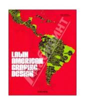 Картинка к книге Julius Wiedemann Felipe, Taborda - Latin American Graphic Design