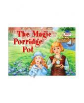 Картинка к книге Александровна Наталья Наумова - The Magic Porridge Pot