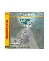 Картинка к книге Аудиокниги - Classical Mosaic. English Stories. Part 3 (CDmp3)