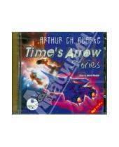 Картинка к книге Чарльз Артур Кларк - Стрела времени. Рассказы. Английский язык (CDmp3)
