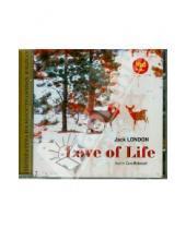Картинка к книге Джек Лондон - Любовь к жизни. Избранные рассказы. Английский язык (CDmp3)