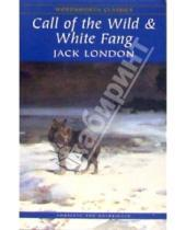 Картинка к книге Jack London - The Call of the Wild  and White Fang