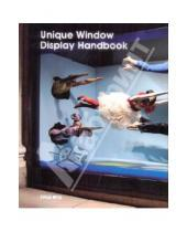 Картинка к книге Marta Serrats - Unique Window Display Handbook