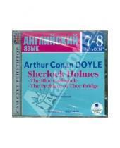 Картинка к книге Конан Артур Дойл - Шерлок Холмс. 7-8 классы (на английском языке) (CDmp3)