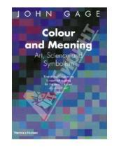 Картинка к книге John Gage - Colour and Meaning. Art, Science and Symbolism
