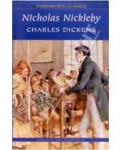 Картинка к книге Charles Dickens - Nicholas Nickleby. The Life and Adventures