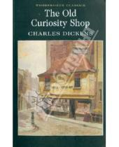 Картинка к книге Charles Dickens - The Old Curiosity Shop