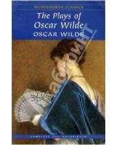 Картинка к книге Oscar Wilde - The Plays of Oscar Wilde